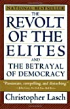 The Revolt of the Elites and the Betrayal of Democracy (0393313719) by Lasch, Christopher