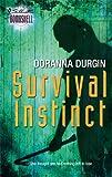 Survival Instinct (Silhouette Bombshell) (0373513992) by Durgin, Doranna