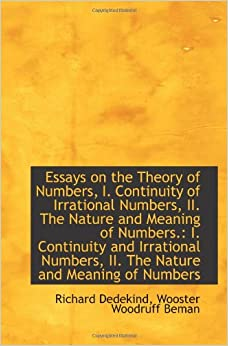 essays on the theory of numbers dedekind