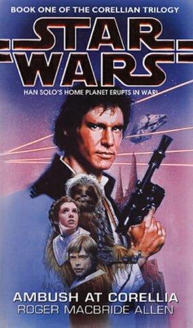 Ambush at Corellia (Star Wars: Corellian Trilogy 1)