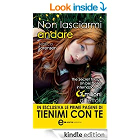 Non lasciarmi andare (The Secret Series Vol. 1) (Italian Edition)
