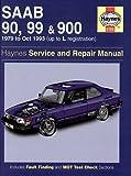 Saab 90, 99 and 900 Service and Repair Manual (Haynes Service and Repair Manuals) Spencer Drayton