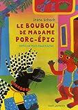 """Afficher """"Le Boubou de Madame porc-épic"""""""