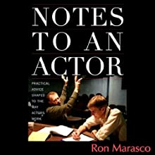 Notes to an Actor (       UNABRIDGED) by Ron Marasco Narrated by Ron Marasco