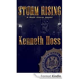 Storm Rising - A Kelli Storm Novel (Kelli Storm Series Book 1) (English Edition)