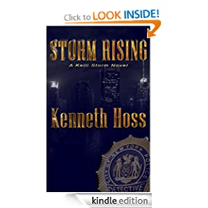 Storm Rising - A Kelli Storm Novel