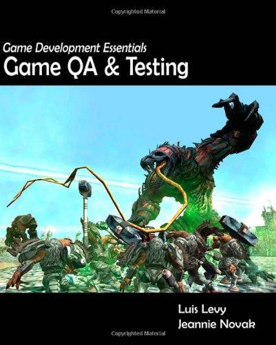 Game Development Essentials: Game QA & Testing