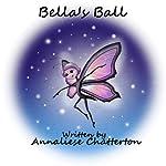 Bella's Ball | Annaliese Chatterton