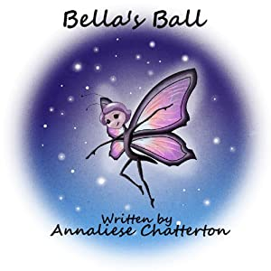 Bella's Ball | [Annaliese Chatterton]
