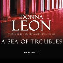 A Sea of Troubles | Livre audio Auteur(s) : Donna Leon Narrateur(s) : David Colacci