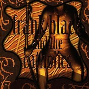 Franck Black & The Catholics