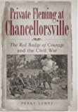 Private Fleming at Chancellorsville: The Red Badge of Courage and the Civil War (SHADES OF BLUE & GRAY)