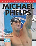 USA Today Michael Phelps World's Greatest Olympian