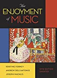 img - for The Enjoyment of Music (Shorter Twelfth Edition) book / textbook / text book
