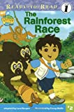 The Rainforest Race (Go, Diego, Go! Ready-to-Read)