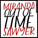 Out of Time Audiobook by Miranda Sawyer Narrated by Miranda Sawyer