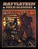 Battletech Field Manual: Mercenaries (1555602894) by FASA Corporation