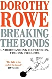 Breaking the Bonds: Understanding Depression, Finding Freedom