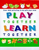 Play Together Learn Together (Activity Books) (0862721199) by Rice, Melanie