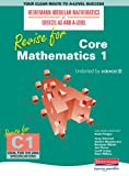 Revise for Core Mathematics 1 (Heinemann Modular Mathematics for Edexcel AS and A Level)