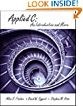 Applied C: An Introduction and More