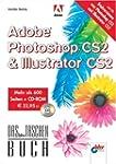 Adobe Photoshop CS2 & Adobe Illustrat...