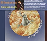 Surviving Death / Alive Why? by LARVAL (2007-02-06)