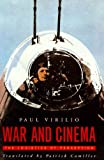 War and Cinema: The Logistics of Perception (0860919285) by Virilio, Paul