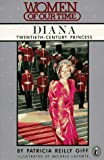 Diana: 20th-Century Princess (Women of Our Time) (0140347070) by Giff, Patricia Reilly