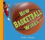 img - for How Basketball Works book / textbook / text book