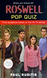 Roswell Pop Quiz (Roswell High) (0743411994) by Ruditis, Paul