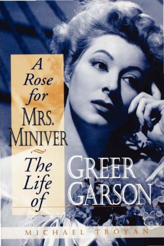 Michael Troyan - A Rose for Mrs. Miniver