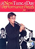 A New Tune A Day Performance Pieces For Clarinet Book 1 (A New Tune a Day)