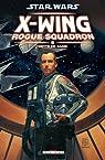 Star Wars X-Wing Rogue Squadron, Tome 9 : Dette de sang