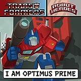 Transformers Robot Heroes: I am Optimus Prime