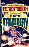 Planet of Treachery (Family D'Alembert, Bk. 7) (0425053016) by Edward E. Doc Smith