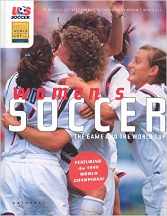 Women's Soccer: The Game and the FIFA World Cup
