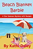 Beach Blanket Barbie (Zoe Donovan Mystery Book 6)