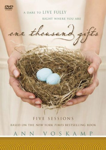One Thousand Gifts Study Guide with DVD: A Dare to Live Fully Right Where You Are