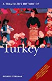 img - for A Travellers History of Turkey by Richard Stoneman [Interlink Pub Group,2009] (Paperback) 5th edition book / textbook / text book