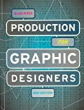 Production for Graphic Designers (2nd Edition)