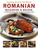 Cooking Around the World: Romanian, Bulgarian & Balkan
