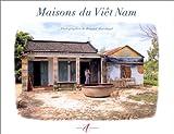 echange, troc Renaud Marchand - Maisons du Viêt-nam