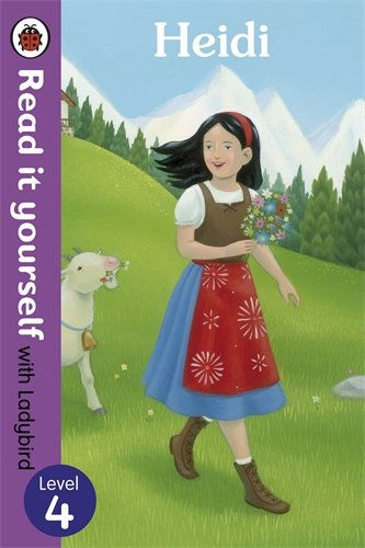 Heidi - Read it yourself with Ladybird: Level 4 (Read It Yourself Level 4)