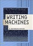 Writing Machines (Mediaworks Pamphlets)