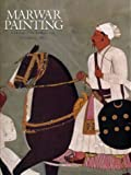 Rosemary Crill Marwar Painting: A History of the Jodhpur Style