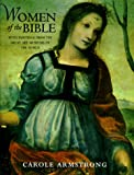 img - for Women of the Bible: With Paintings from the Great Art Museums of the World book / textbook / text book