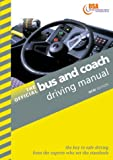 img - for The Official Bus and Coach Driving Manual book / textbook / text book