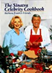 The Sinatra Celebrity Cookbook: Barba...