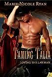 Taming Talia: Loving the Lawman